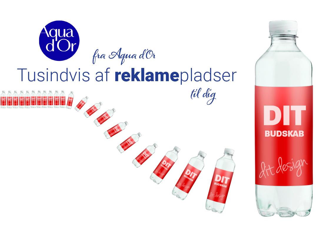 Aqua d'Or kildevand med din reklame - Plads til din markedsføring